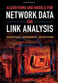 Algorithms and models for network data and link analysis /