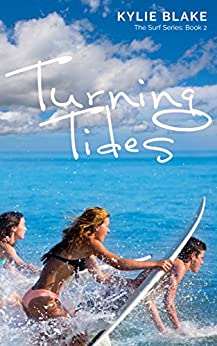 Turning Tides (The Surf Series #2) by [Blake, Kylie]