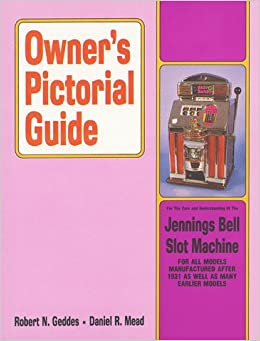 ??FULL?? Owner's Pictorial Guide For The Care And Understanding Of The Jennings Bell Slot Machine. Retina Harvard camera Recent Betanzos promote Igualdad Order