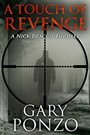 A Touch of Revenge (A Nick Bracco Thriller Book 2)
