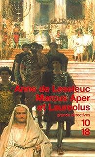 Marcus Aper et Laureolus par Anne de Leseleuc