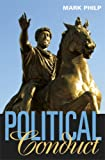 Political Conduct, Mark Philp, 0674024885