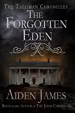 The Forgotten Eden (Talisman Chronicles Book 1)