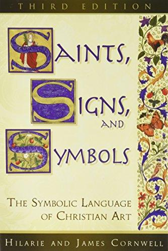Saints, Signs, and Symbols: The Symbolic Language of Christian Art 3rd (Christian Signs Symbols)