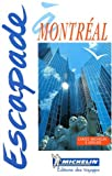 Michelin Guide Escapade a Montreal, Michelin Travel Publications, 2060001935