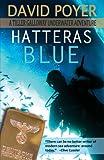 Hatteras Blue: A Tiller Galloway Underwater Adventure (The Tiller Galloway Novels) (Volume 1)
