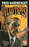 Vlad Tapes, Fred Saberhagen, 0671578782