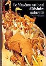 Le Muséum national d'histoire naturelle par Laissus