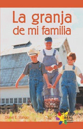 La granja de mi familia/ Our Farm por Diane E. Stango