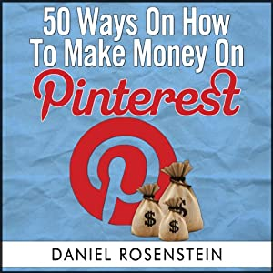 50 Ways To Make Money On Pinterest Audiobook