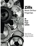 Zills: Music On Your Fingertips: All About Finger Cymbals