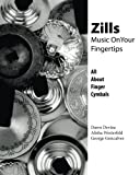 img - for Zills: Music On Your Fingertips: All About Finger Cymbals book / textbook / text book