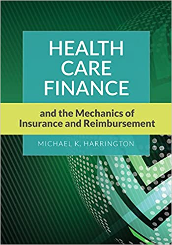 Amazon health care finance and the mechanics of insurance and health care finance and the mechanics of insurance and reimbursement pappsc edition kindle edition fandeluxe Gallery