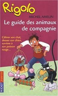 Télécharger Le guide des animaux de compagnie PDF En Ligne Gratuitement