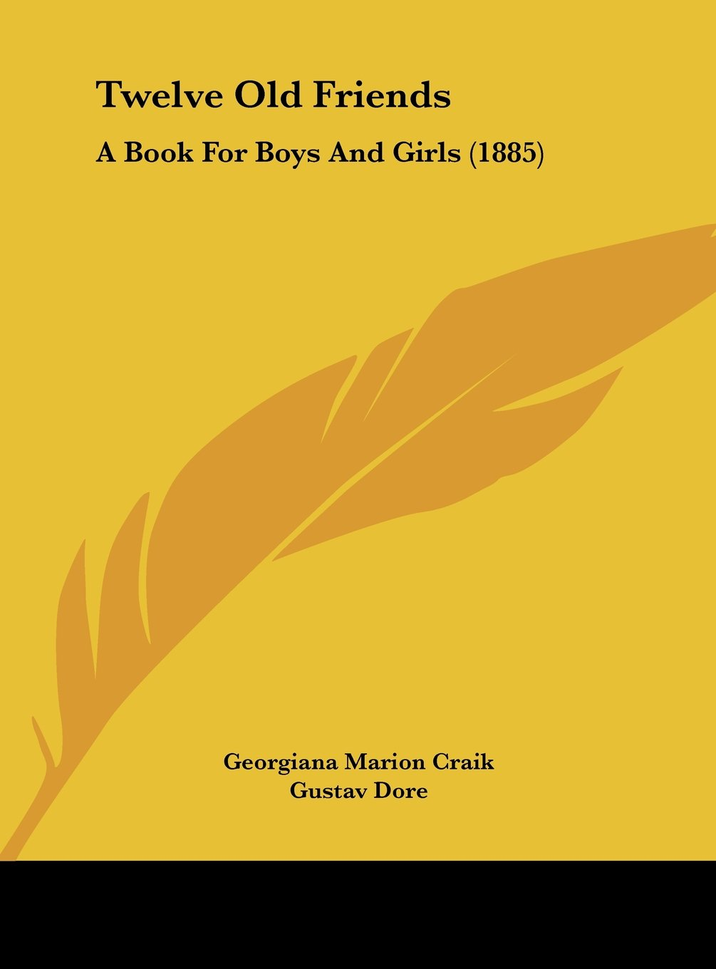 Twelve Old Friends: A Book for Boys and Girls (1885) pdf