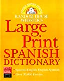 Random House Webster's Large Print Spanish Dictionary, RH Disney Staff, 0375709266