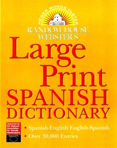 Diccionario Random House Webster's de Español Impresión Grande (para visión subnormal)