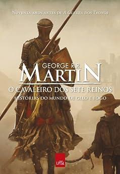 O cavaleiro dos Sete Reinos por [Martin, George R. R.]
