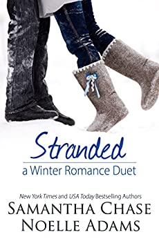 Stranded: A Winter Romance Duet by [Chase, Samantha, Adams, Noelle]
