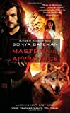 Master and Apprentice, Sonya Bateman, 1439160856