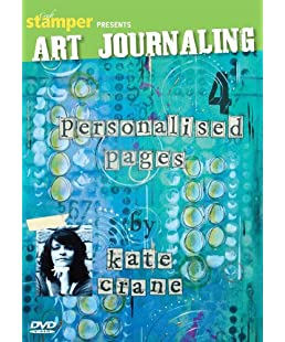 Art Journaling 4 - Personalised Pages