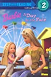 img - for Barbie: A Day at the Fair (Step Into Reading, Step 2) book / textbook / text book
