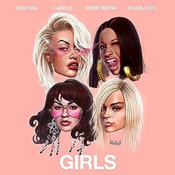 Amazon.com: Girls (feat. Cardi B, Bebe Rexha & Charli XCX ...