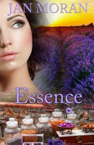 Essence (A Love, California Series Novel, Book 4) (Volume 4)