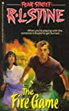 The Fire Game, R. L. Stine, 0671724819