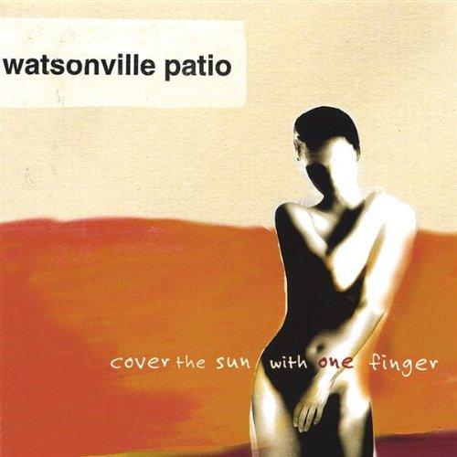 Watsonville Patio - Faster, Please!