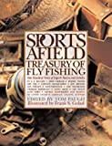 The Sports Afield Treasury of Fly Fishing, , 1585742015