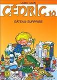 """Afficher """"Cédric n° 10 Gateau-surprise"""""""