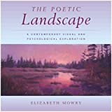 The Poetic Landscape: A Contemporary Visual and Psychological Exploration
