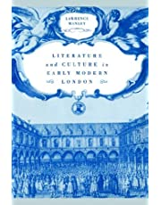 Literature and Culture in Early Modern London