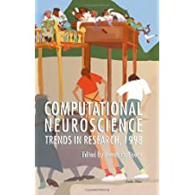 Computational Neuroscience: Trends in Research, 1998