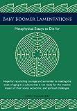 Baby Boomer Lamentations, Lewis Tagliaferre, 1462010342