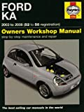 Ford Ka Service and Repair Manual: 2003 to 2008 (Haynes Service and Repair Manuals)
