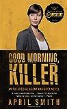 Good Morning, Killer: An Ana Grey