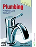 Plumbing: A Practical Guide for Level 2