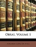 Obras, Adelardo Lpez De Ayala and Adelardo Lopez De Ayala, 1148171290