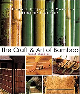 The Craft Art Of Bamboo Revised Updated 30 Eco Friendly