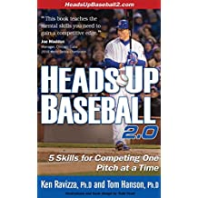 Heads-Up Baseball 2.0: 5 Skills for Competing One Pitch at a Time