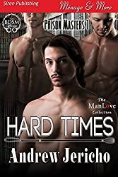 Hard Times [Prison Masters 1] (Siren Publishing Menage and More ManLove)