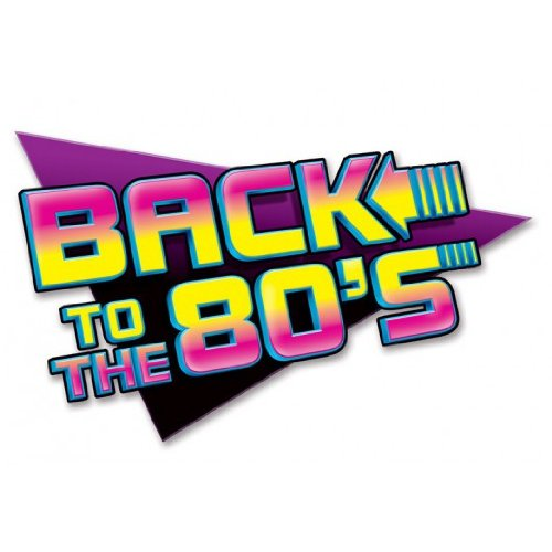 Beistle 54311 1-Pack Back To The 80's Sign Party Decorations, 15-1/2-Inch by 24-Inch