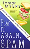 Download Play It Again, Spam (An Amish Bed and Breakfast Mystery with Recipes Book 7) in PDF ePUB Free Online