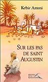 Sur les pas de Saint Augustin par Ammi
