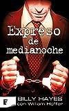 img - for Expreso de medianoche (LIBROS ELECTRONICOS COL) (Spanish Edition) book / textbook / text book