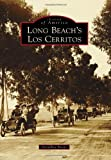 Long Beach s Los Cerritos (Images of America)