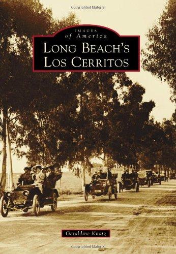 Long Beach's Los Cerritos (Images of America)