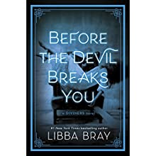 Before the Devil Breaks You: The Diviners, Book 3 Audiobook by Libba Bray Narrated by January LaVoy